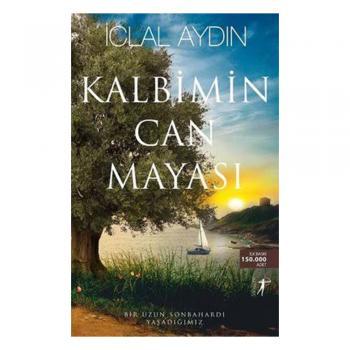 Kalbimin Can Mayası İclal Aydın Artemis Yayınları