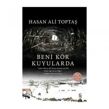 Beni Kör Kuyularda - Hasan Ali Toptaş - Everest Yayınları
