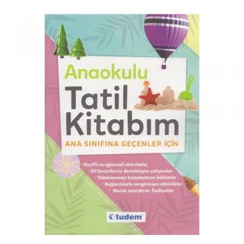Anaokulu Tatil Kitabım Ana Sınıfına Geçenler İçin Tudem Yayınları