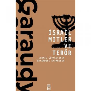 İsrail Mitler ve Terör Roger Garaudy Timaş Yayınları