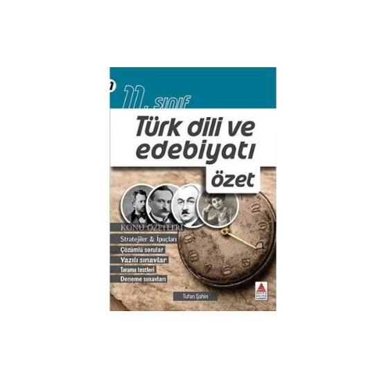 11. Sınıf Türk Dili ve Edebiyatı Özet Delta Kültür Yayınları