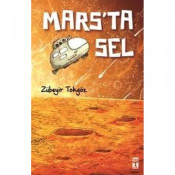 Mars'ta Sel-Zübeyir Tokgöz
