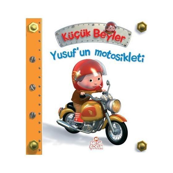 Küçük Beyler Yusufun Motosikleti Nathalie Belineau Nesil Çocuk Yayınları