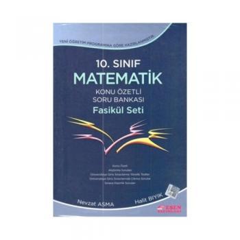 10. Sınıf Matematik Konu Özetli Soru Bankası Fasikül Seti Esen Yayınları