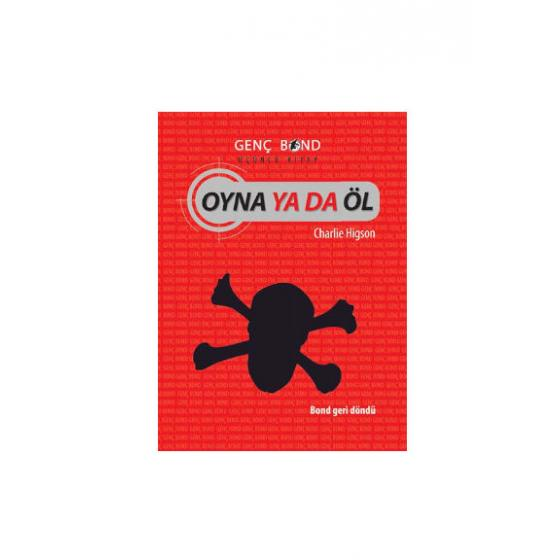 Oyna ya da Öl Genç Bond 3. Kitap Tudem Yayınları