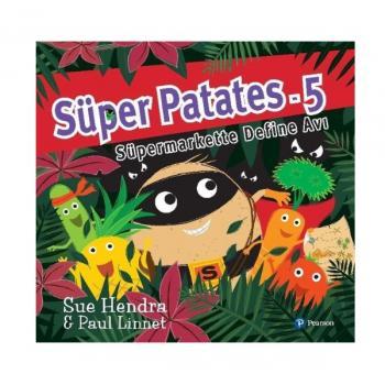 Süpermarkette Define Avı Süper Patates 5 Sue Hendra Pearson Çocuk Kitapları