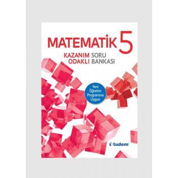 Tudem Yayınları 5.Sınıf MATEMATİK Kazanım Odaklı Soru Bankası Tudem Yayınları