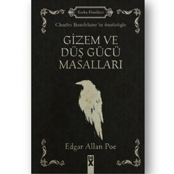 Gizem ve Düş Gücü Masalları Edgar Allen Poe Dex Yayınevi
