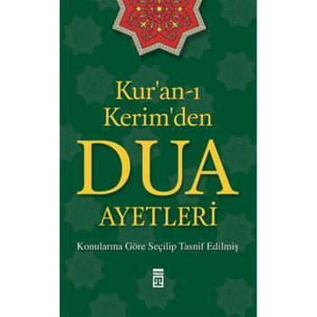 Kur`an-ı Kerim`den Dua Ayetleri Timaş Yayınları - Özel Ürün