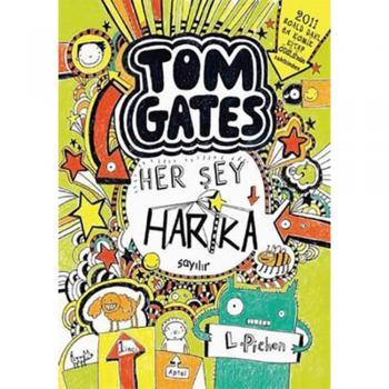 Tom Gates - Her Şey Harika Sayılır