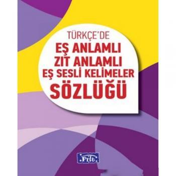 İlköğretim Eş Anlamlı Zıt Anlamlı Eş Sesli Kelimeler Sözlüğü Parıltı Yayınları