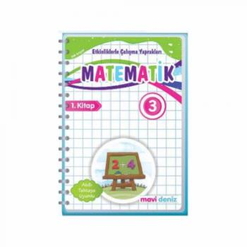 Mavi Deniz 3. Sınıf Matematik Etkinliklerle Çalışma Yaprakları 1. Kitap