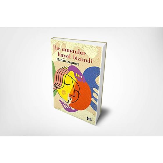 Bir Zamanlar Hayat Bizimdi DeliDolu Kitap