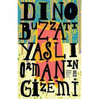 Yaşlı Ormanın Gizemi-Dino Buzzati