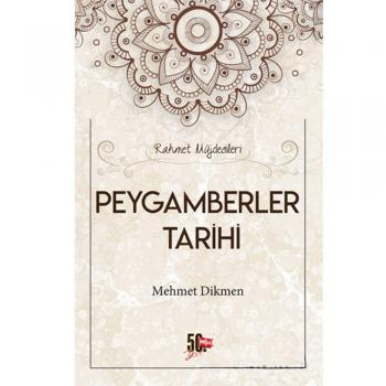 Peygamberler Tarihi Mehmet Dikmen Nesil Yayınları