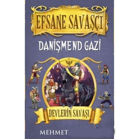 Efsane Savaşçı Danişmend Gazi - Devlerin Savaşı Carpe Diem Kitapları