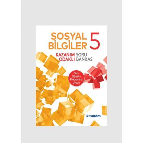 Tudem Yayınları 5.SINIF SOSYAL BİLGİLER Kazanım Odaklı Soru Bankası Tudem Yayınları