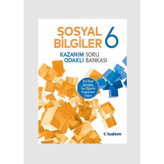 Tudem Yayınları 6.Sınıf Sosyal Bilgiler Kazanım Odaklı Soru Bankası Tudem Yayınları