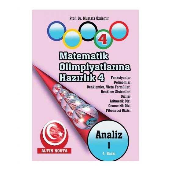 Matematik Olimpiyatlarına Hazırlık 4 Analiz 1 Altın Nokta Yayınevi