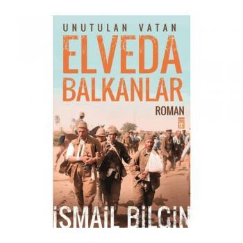 Elveda Balkanlar Timaş Yayınları