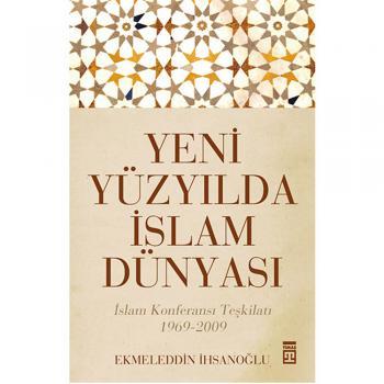 Yeni Yüzyılda İslam Dünyası Timaş Yayınları
