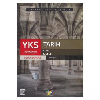 YKS 2. Oturum Alan Tarih Soru Bankası Cilt 2 FDD Yayınları