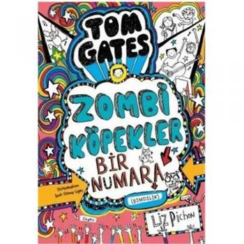 Tom Gates Zombi Köpekler Bir Numara Liz Pichon Tudem Yayınları